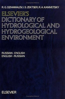 Elsevier's Dictionary of Hydrological and Hydrogeological Environment