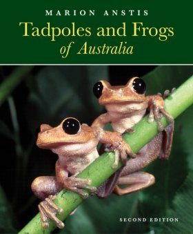Tadpoles and Frogs of Australia