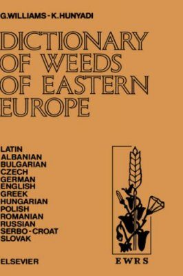 Dictionary of Weeds of Eastern Europe