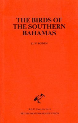 The Birds of the Southern Bahamas