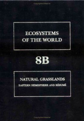 Natural Grasslands: Eastern Hemisphere and Resumé