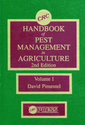 CRC Handbook of Pest Management in Agriculture, Volume 1