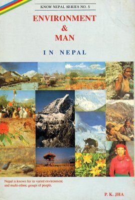 Environment and Man in Nepal