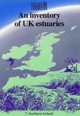 An Inventory of UK Estuaries, Volume 7: Northern Ireland