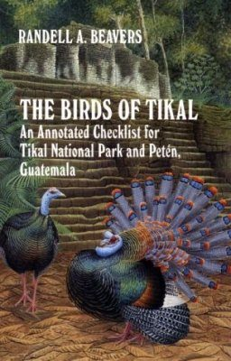 The Birds of Tikal