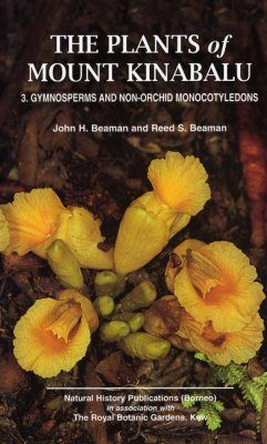 The Plants of Mount Kinabalu, Volume 3: Gymnosperms and Non-Orchid Monocotyledons