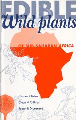 Edible Wild Plants of Subsaharan Africa