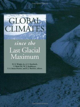 Global Climates Since the Last Glacial Maximum