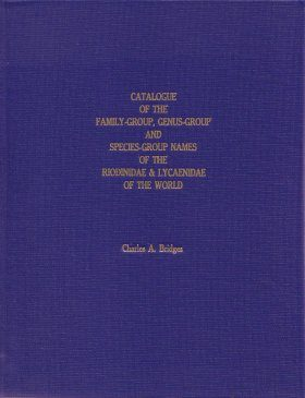 Catalogue of the Family-Group, Genus-Group and Species-Group Names of the Riodinidae & Lycaenidae of the World
