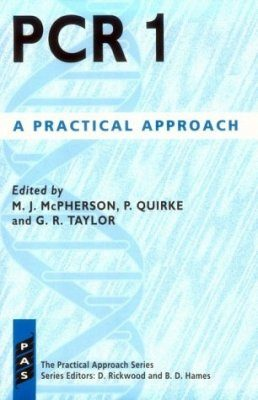 PCR: A Practical Approach, Volume 1