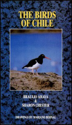 The Birds of Chile: A Field Guide