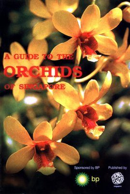 A Guide to the Orchids of Singapore