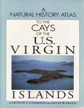 Natural History Atlas to the Cays of the US Virgin Islands