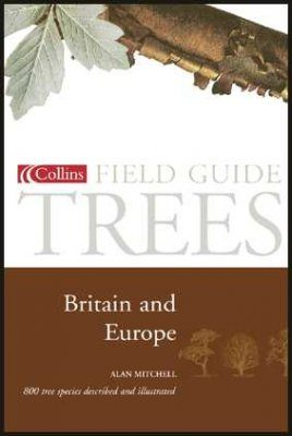 Collins Field Guide to the Trees of Britain and Northern Europe
