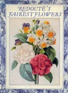 Redoute's Fairest Flowers