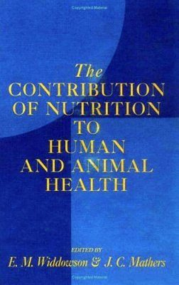 Contribution of Nutrition to Human and Animal Health