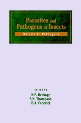 Parasites and Pathogens of Insects, Volume 2: Pathogens