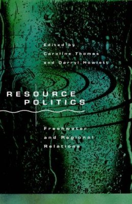Resource Politics: Freshwater and Regional Relations