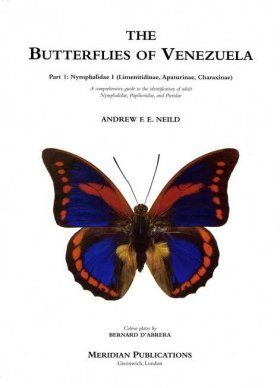 The Butterflies of Venezuela, Part 1: Nymphalidae I (Limenitidinae, Apaturinae, Charaxinae)