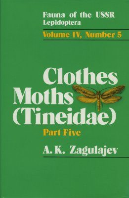 Fauna of the USSR, Lepidoptera,Volume 4/5: Clothes Moths
