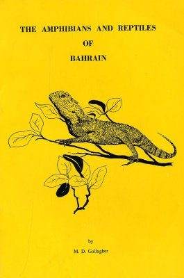The Amphibians and Reptiles of Bahrain