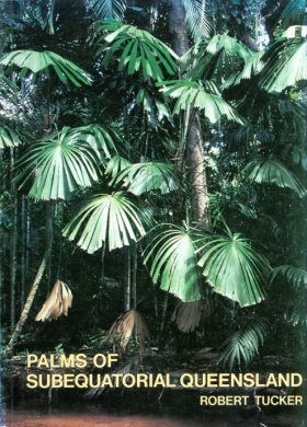 Palms of Subequatorial Queensland