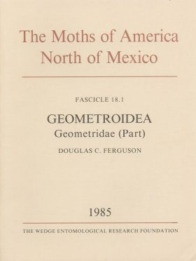 The Moths of America North of Mexico, Fascicle 18.1: Geometroidea: Geometridae (in Part): Subfamily Geometrinae