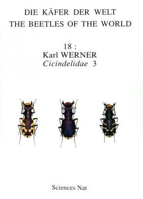 The Beetles of the World, Volume 18: Cicindelidae (Part 3) [English / French / German]