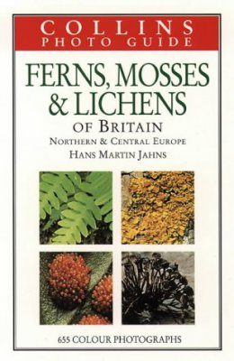 Collins Photoguide to Ferns, Mosses and Lichens of Northern and Central Europe