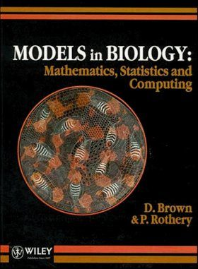 Models in Biology: Mathematics, Statistics and Computing