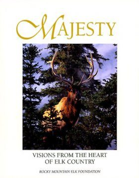 Majesty: The Elk of North America