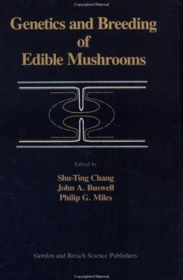 Genetics and Breeding of Edible Mushrooms