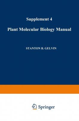 Plant Molecular Biology Manual, 4th Supplement (not avail separately)
