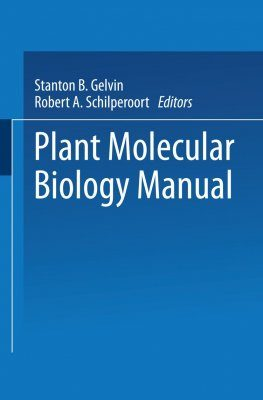 Plant Molecular Biology Manual (includes supplements 1-6)