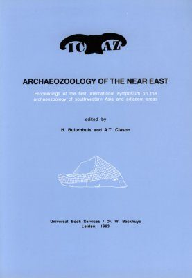 Archaeozoology of the Near East, Volume 1