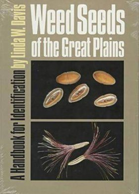 Weed Seeds of the Great Plains