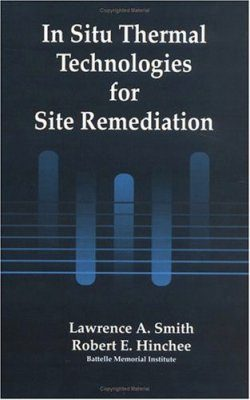 In Situ Thermal Technologies for Site Remediation