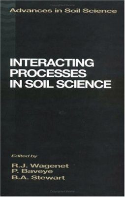 Interacting Processes in Soil Science