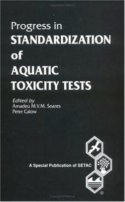 Progress in Standardization of Aquatic Toxicity Tests