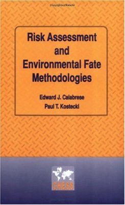 Risk Assessment and Environmental Fate Methodologies