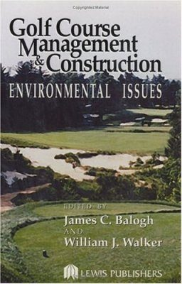 Golf Course Management and Construction