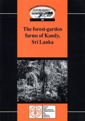 The Forest-Garden Farms of Kandy, Sri Lanka