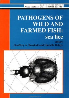Pathogens of Wild and Farmed Fish: Sea Lice