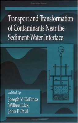 Transport and Transformation of Contaminants Near the Sediment-Water