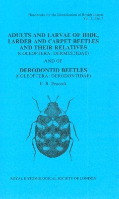 RES Handbook, Volume 5, Part 3: Coleoptera: Adults and Larvae of Hide, Larder and Carpet Beetles and Their Relatives (Coleoptera: Dermestidae) and of Deronontid Beetles (Coleoptera: Derodontidae)