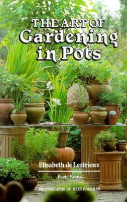 The Art of Gardening in Pots