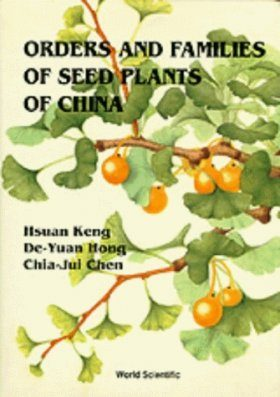 Orders & Families of Seed Plants of China