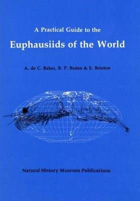 A Practical Guide to the Euphasiids of the World