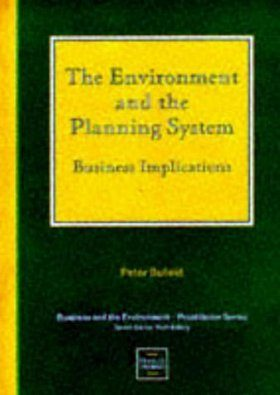 The Environment and the Planning System: Business Implications