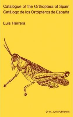 Catalogue of the Orthoptera of Spain / Catálogo de los Ortópteros de España